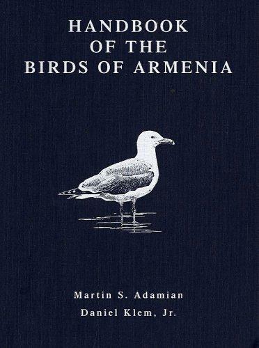 Handbook of the Birds of Armenia: Adamian, Martin S.