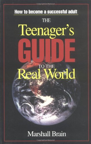 9780965743037: The Teenager's Guide to the Real World