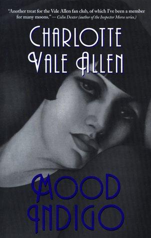 Mood Indigo SIGNED BY AUTHOR: Allen, Charlotte Vale