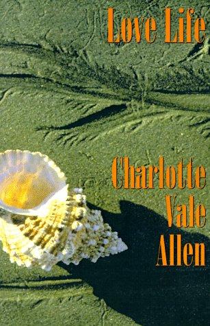 Love Life: Charlotte Vale Allen