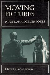 9780965744508: Moving Pictures: Nine Los Angeles Poets