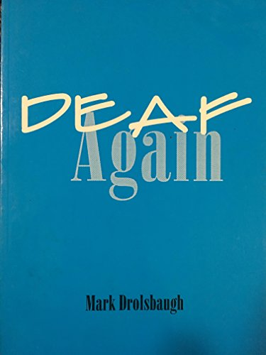 9780965746014: Deaf Again