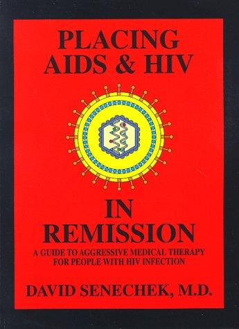 Placing AIDS & HIV in Remission: A: David Senechek; Illustrator-Jeanne