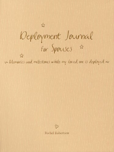 9780965748346: Deployment Journal for Spouses: Memories and milestones while my loved one is deployed