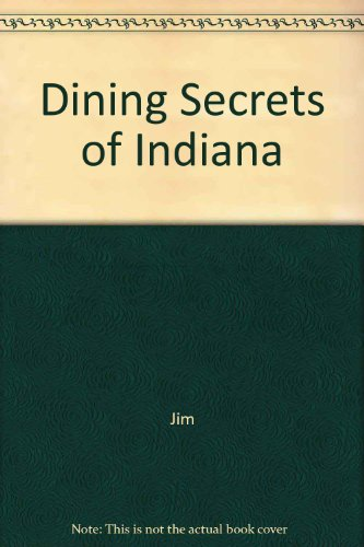 Dining Secrets of Indiana
