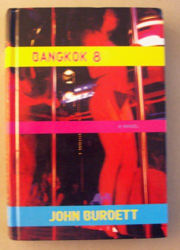 9780965752534: Bangkok 8 [Gebundene Ausgabe] by John Burdett