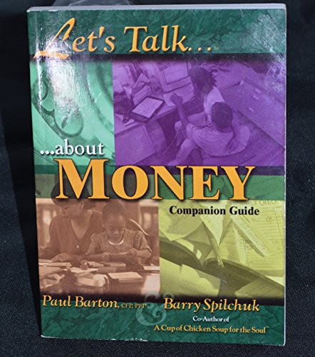 9780965753685: Let's Talk about Money Companion Guide [Taschenbuch] by Paul Barton, Barry Sp...
