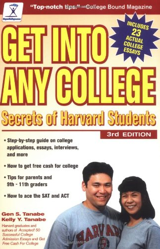 9780965755665: Get into Any College: Secrets of Harvard Students