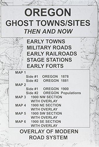 Oregon, Ghost Towns, 6;Map Set Then & Now: R N Preston
