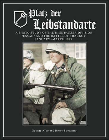 9780965758420: Platz der Leibstandarte: A Photo Study of the SS-Panzer-Grenadier-Division