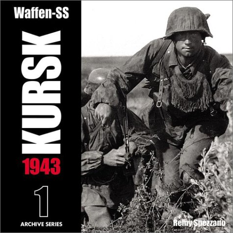 9780965758451: Waffen Ss Kursk Vol.1 (RZM Archive)