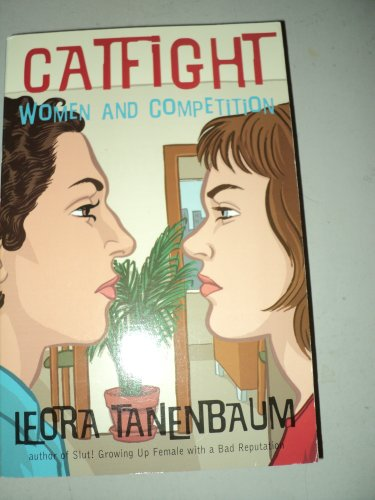 9780965759137: Catfight: Women and Competition