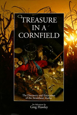 Treasure in a Cornfield: The Discovery &: Hawley, Greg; Orf,