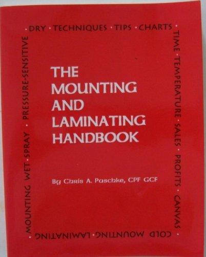 9780965762502: The Mounting and Laminating Handbook