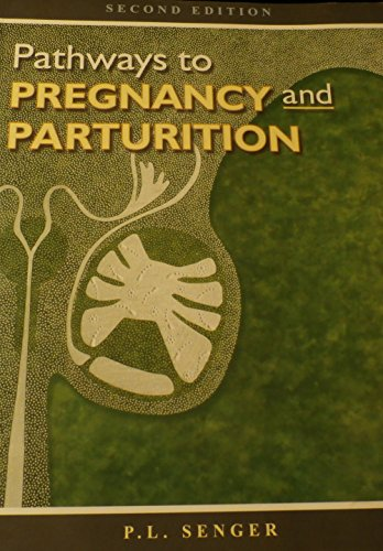 9780965764810: Pathways to Pregnancy and Parturition