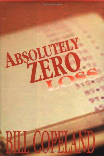 9780965765947: Absolutely Zero Loss