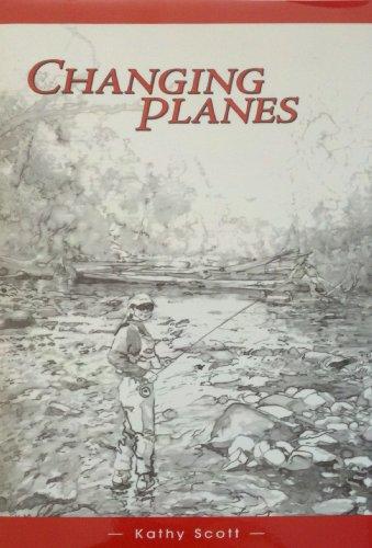Changing Planes: Scott, Kathy