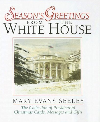 9780965768450: Season's Greetings from the White House