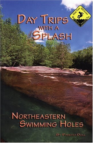 9780965768610: Day Trips with a Splash: Northeastern Swimming Holes (Day Trips With a Splash)