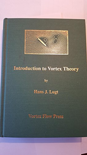 9780965768900: Introduction to Vortex Theory