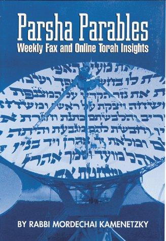 Parsha Parables: Rabbi Mordechai Kamenetsky