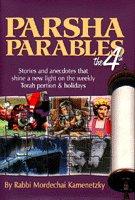 Parsha Parables the 4th: Kamenetsky, Rabbi Mordechai