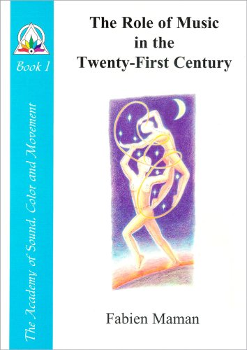 9780965771405: The Role of Music in the Twenty-First Century (Star to Cell Series Book I)