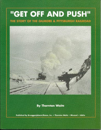 Get Off and Push: The Story of: Waite, Thornton
