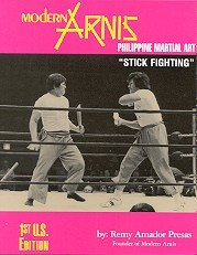 9780965779609: Modern Arnis: Philippine Style of Stick Fighting