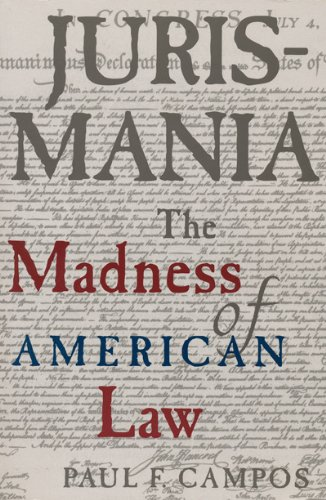 9780965782470: Jurismania: The Madness of American Law