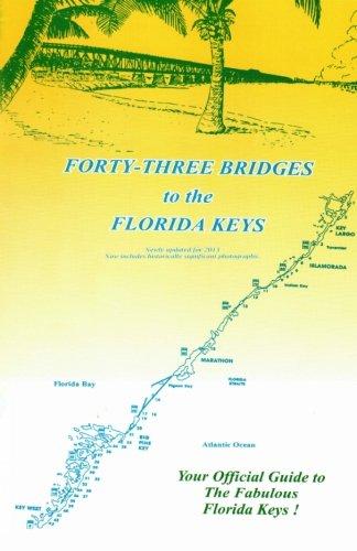 43 Bridges to the Florida Keys: Epstein, Bob T, Epstein, Barbara