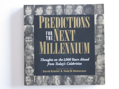 9780965786669: Predictions for the Next Millennium