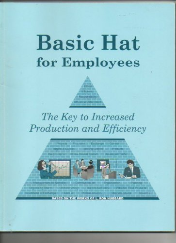 9780965787420: Basic Hat for Employees : The Key to Increased Production and Efficiency