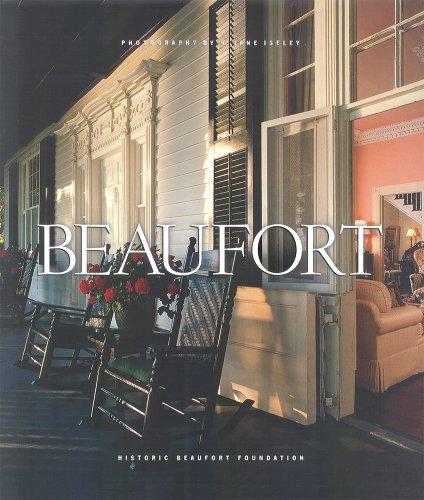 Beaufort: Historic Beaufort Foundation