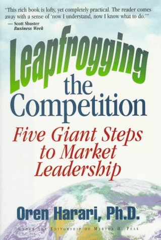 9780965789608: Leapfrogging the Competition: Five Giant Steps to Market Leadership