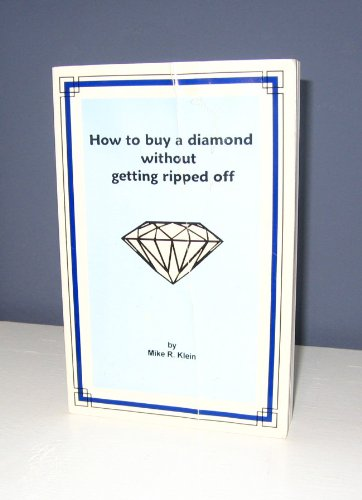 9780965789905: How to Buy a Diamond Without Getting Ripped Off