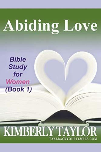 9780965792110: Abiding Love: Bible Study for Women (Book 1)