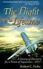 9780965793520: THE FLIGHT OF A LIFETIME