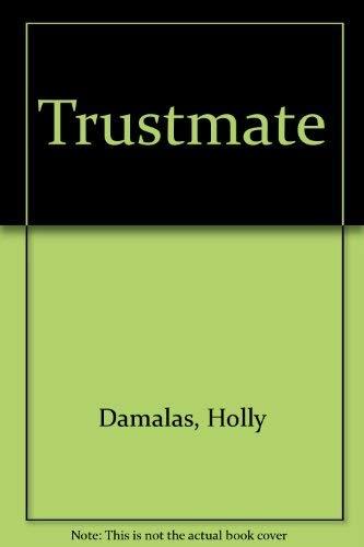 9780965795906: Trustmate