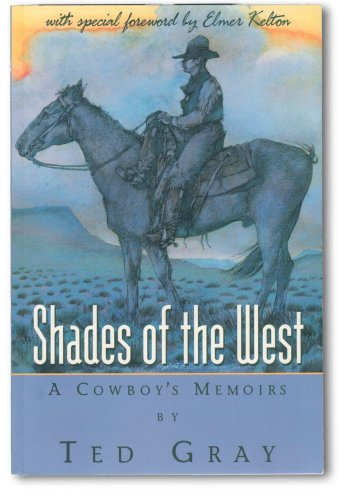 9780965798549: Shades of the West: A Cowboy's Memoirs