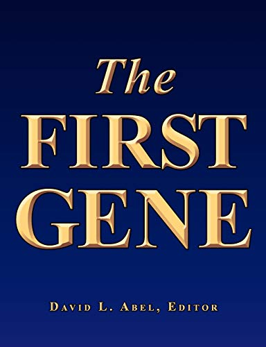 9780965798891: The First Gene: The Birth of Programming, Messaging and Formal Control