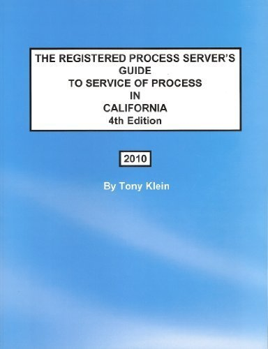 9780965799850: The Registered Process Server's Guide to Service of Process in California, 4th Edition