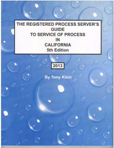 9780965799874: The Registered Process Server's Guide to Service of Process in California, 5th Edition