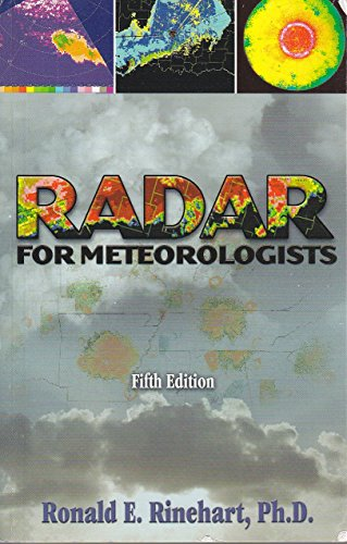 9780965800235: Radar for Meteorologists