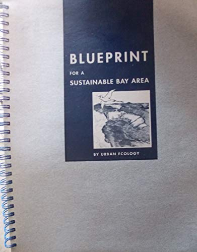 9780965801102: Blueprint for a Sustainable Bay Area