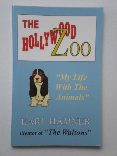 The Hollywood Zoo: Earl Hamner