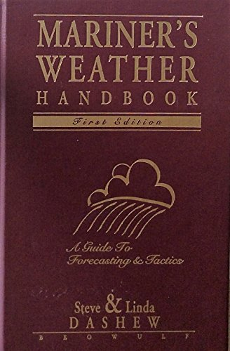 9780965802826: Mariner's Weather Handbook: A Guide to Forecasting and Tactics