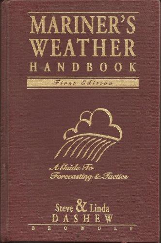 9780965802826: Mariner's Weather Handbook