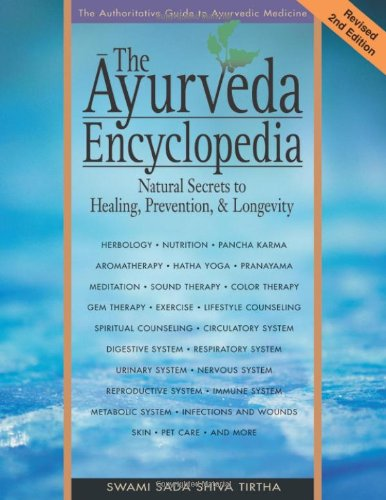 9780965804257: The Ayurveda Encyclopedia: Natural Secrets to Healing, Prevention, & Longevity