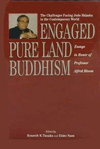 Engaged Pure Land Buddhism: The Challenges of Jodo-Shinshu in the Contemporary World Studies in ...